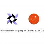 Tutorial Install Osquery on Ubuntu 20.04 LTS