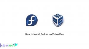How to Install Fedora on VirtualBox