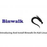 Introducing And Install Binwalk On Kali Linux