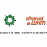 Introducing And Install ImunifyAV On cPanel & WHM