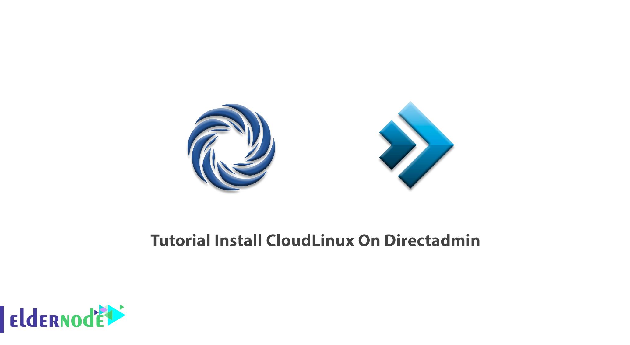 Tutorial Install CloudLinux On Directadmin
