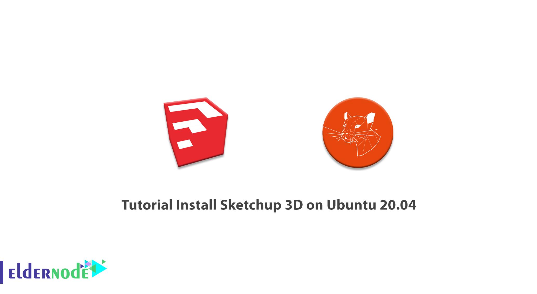 Tutorial Install Sketchup 3D on Ubuntu 20.04