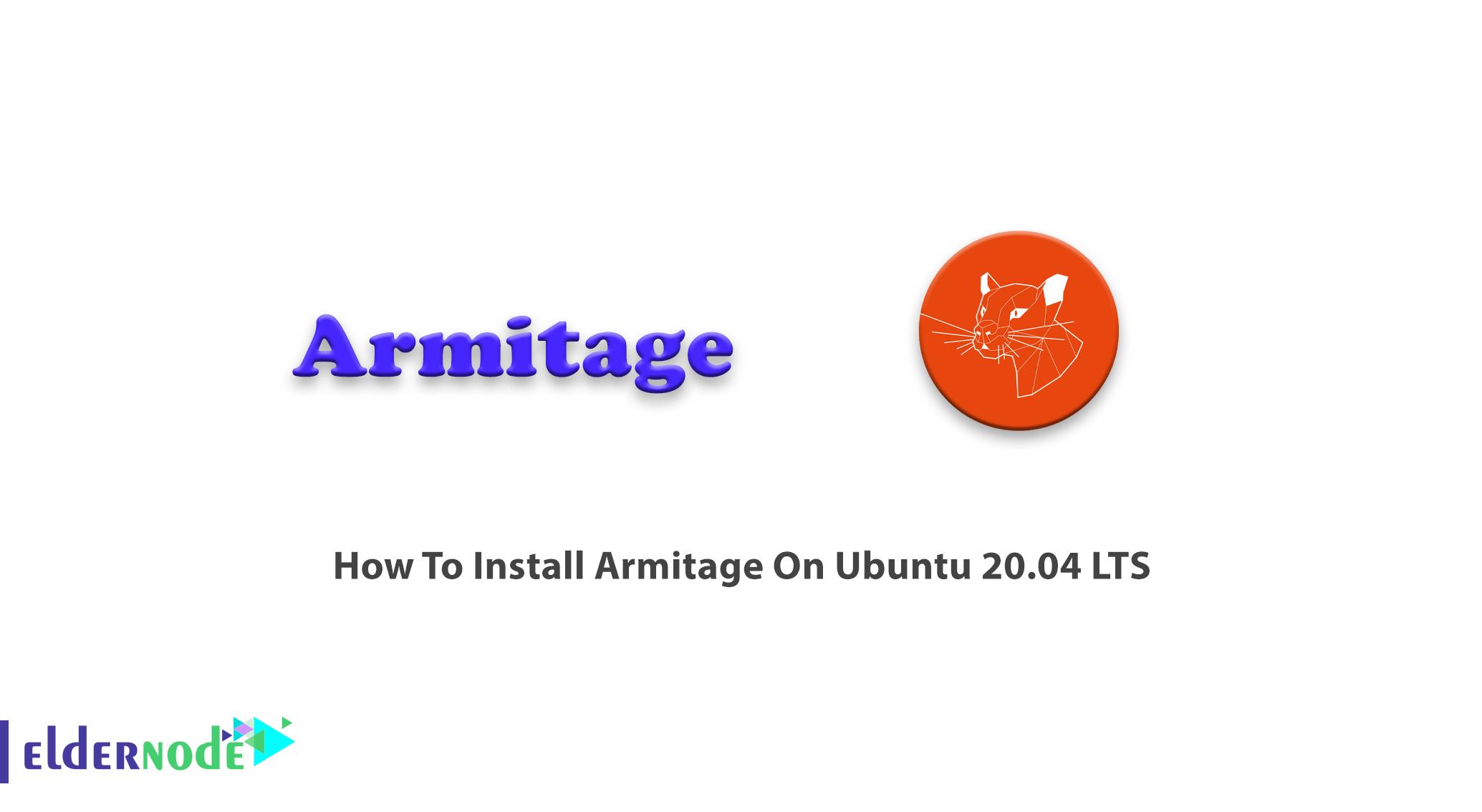 How To Install Armitage On Ubuntu 20.04 LTS