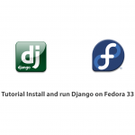 Tutorial Install and run Django on Fedora 33