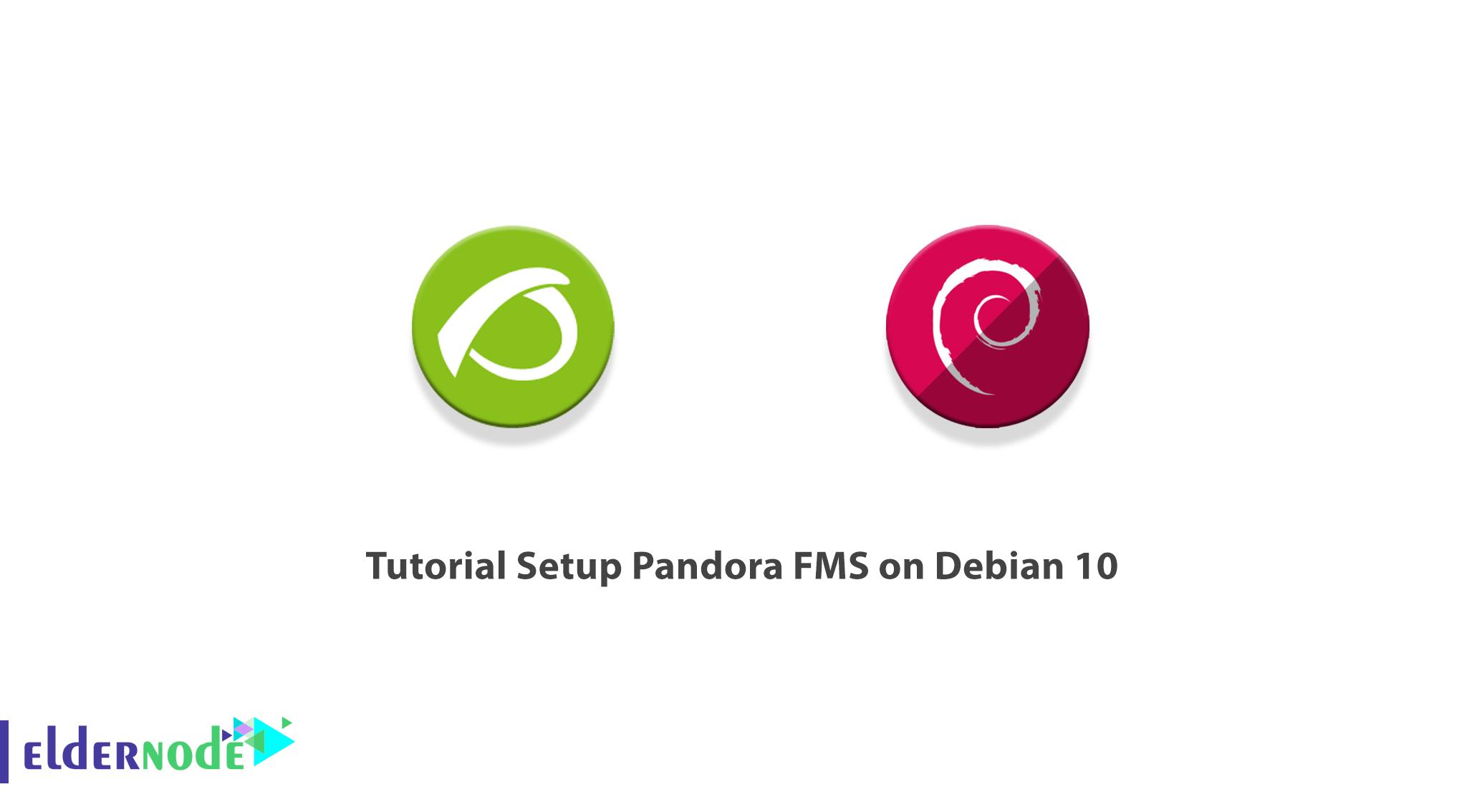 Tutorial Setup Pandora FMS on Debian 10