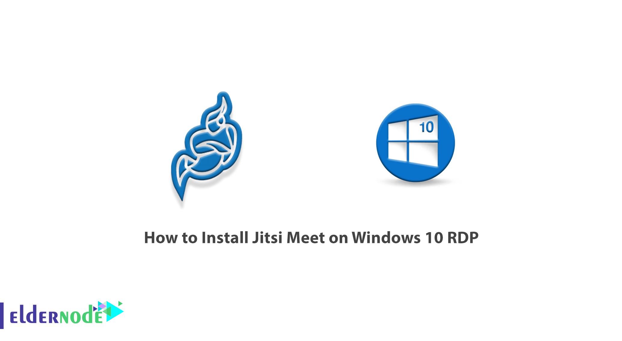 How to Install Jitsi Meet on Windows 10 RDP