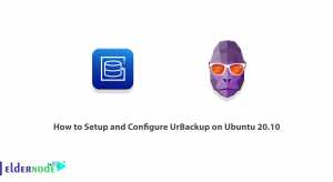 How to Setup and Configure UrBackup on Ubuntu 20.10