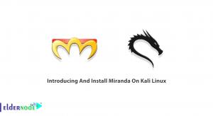 Introducing And Install Miranda On Kali Linux