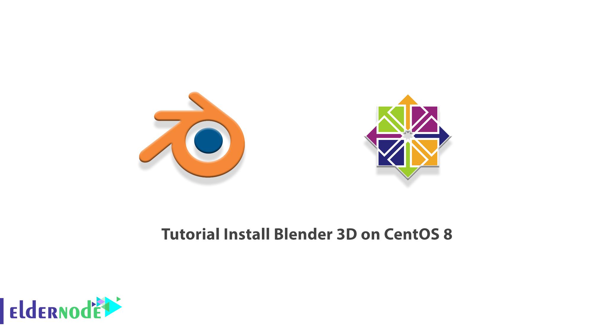 Tutorial Install Blender 3D on CentOS 8