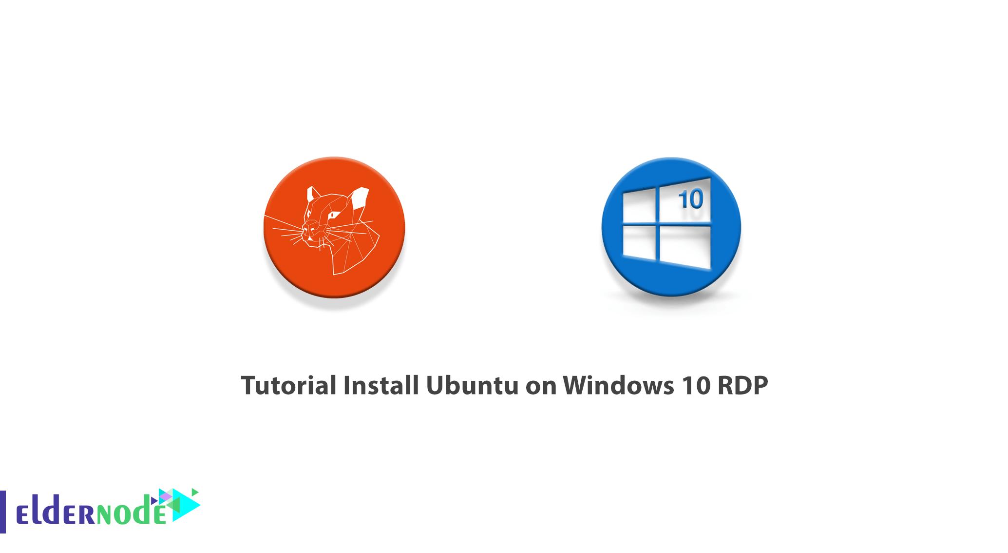 Tutorial Install Ubuntu on Windows 10 RDP