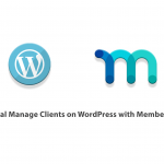 Tutorial Manage Clients on WordPress with MemberPress