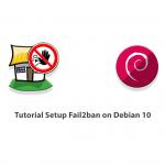 Tutorial Setup Fail2ban on Debian 10