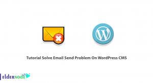 Tutorial Solve Email Send Problem On WordPress CMS