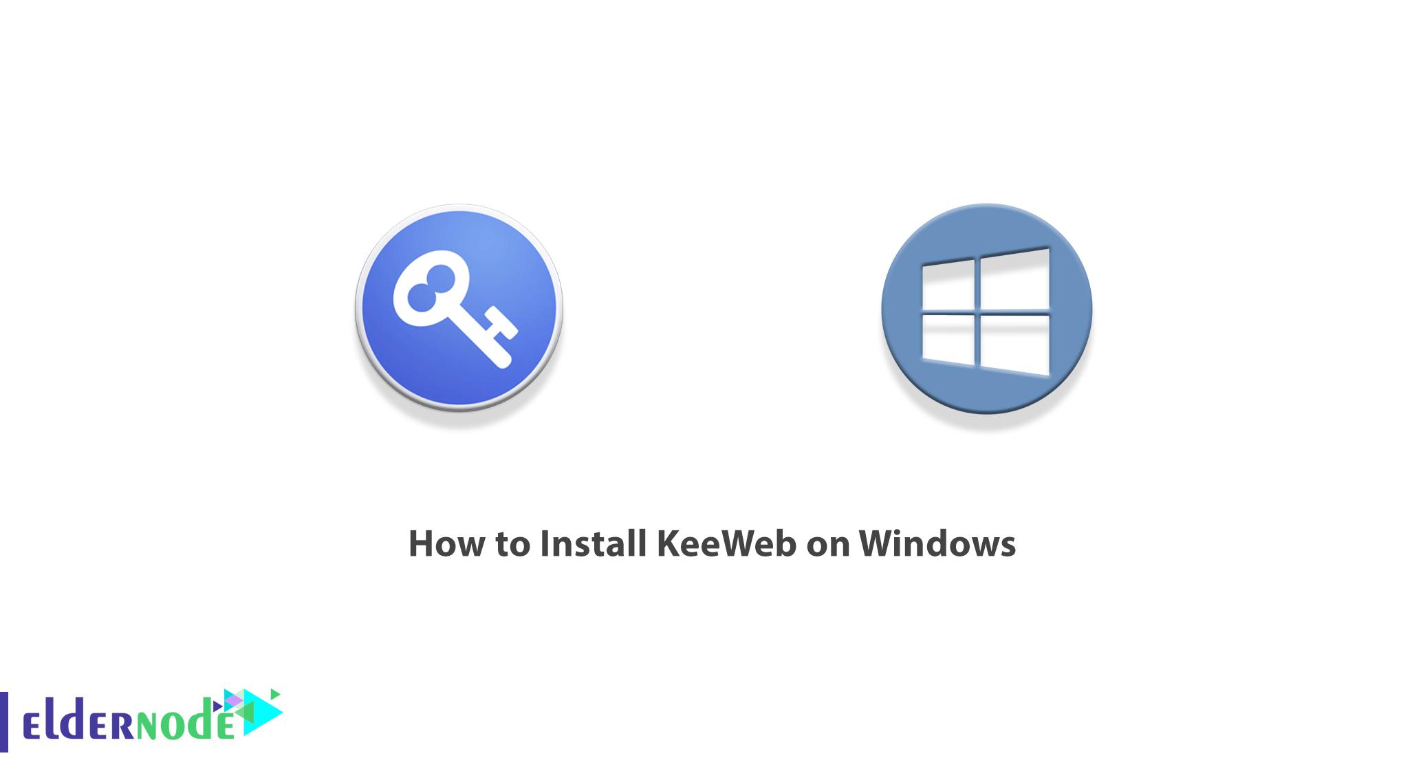 How to Install KeeWeb on Windows