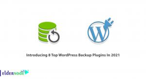 Introducing 8 Top WordPress Backup Plugins In 2021