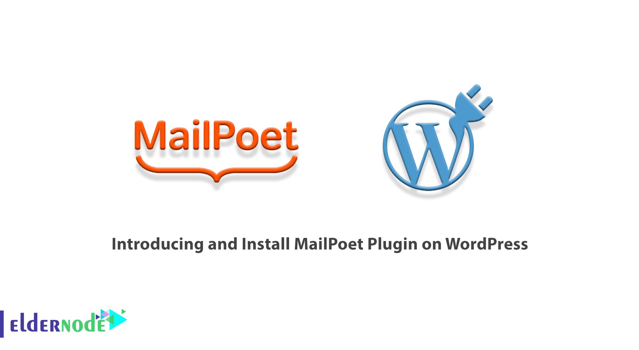 Introducing and Install MailPoet Plugin on WordPress