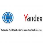 Tutorial Add Website To Yandex Webmaster