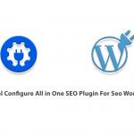 Tutorial Configure All in One SEO Plugin For Seo WordPress