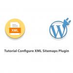Tutorial Configure XML Sitemaps Plugin