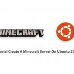 Tutorial Create A Minecraft Server On Ubuntu 21.04