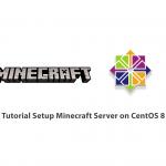 Tutorial Setup Minecraft Server on CentOS 8
