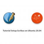 Tutorial Setup Scribus on Ubuntu 20.04