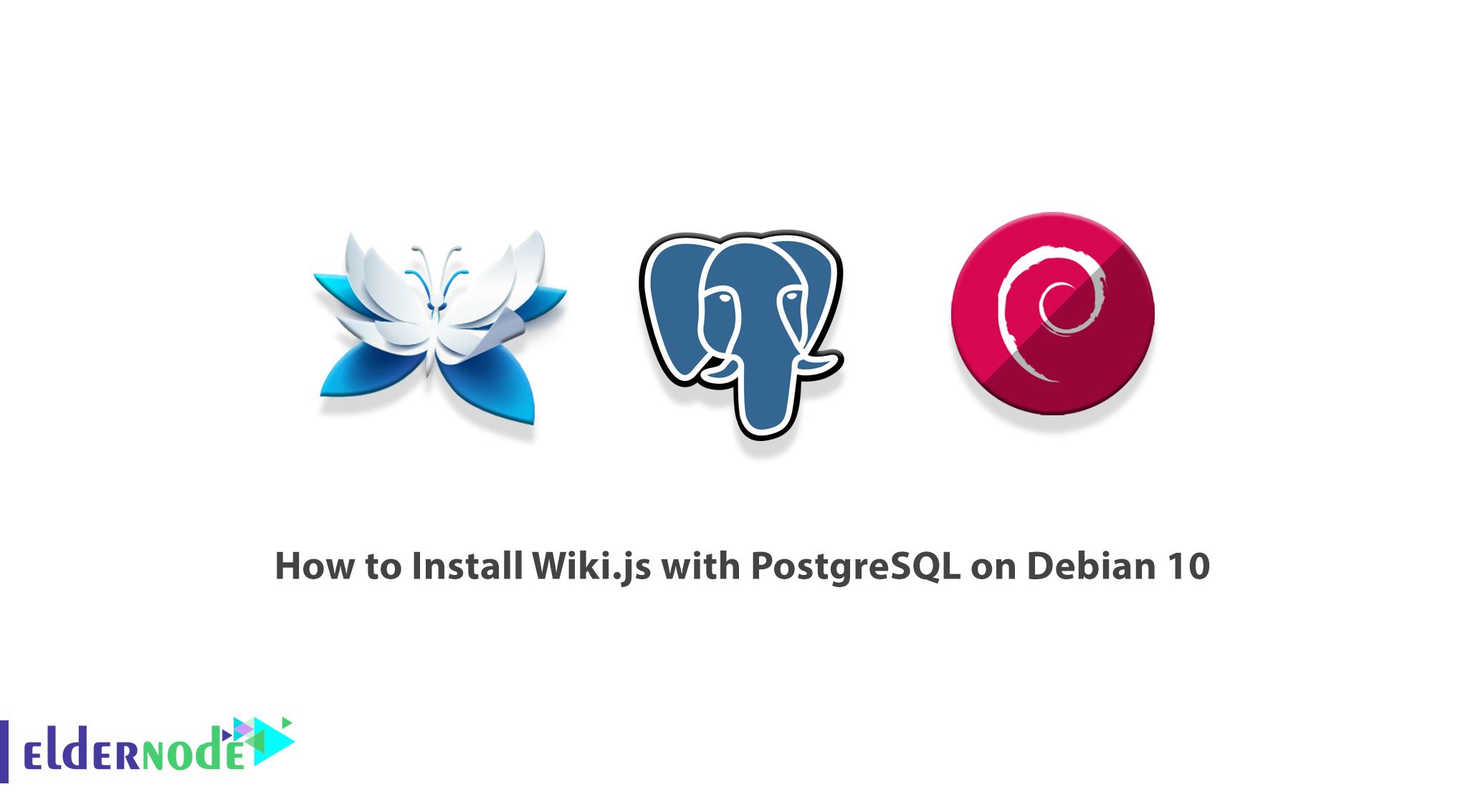 How to Install Wiki.js with PostgreSQL on Debian 10