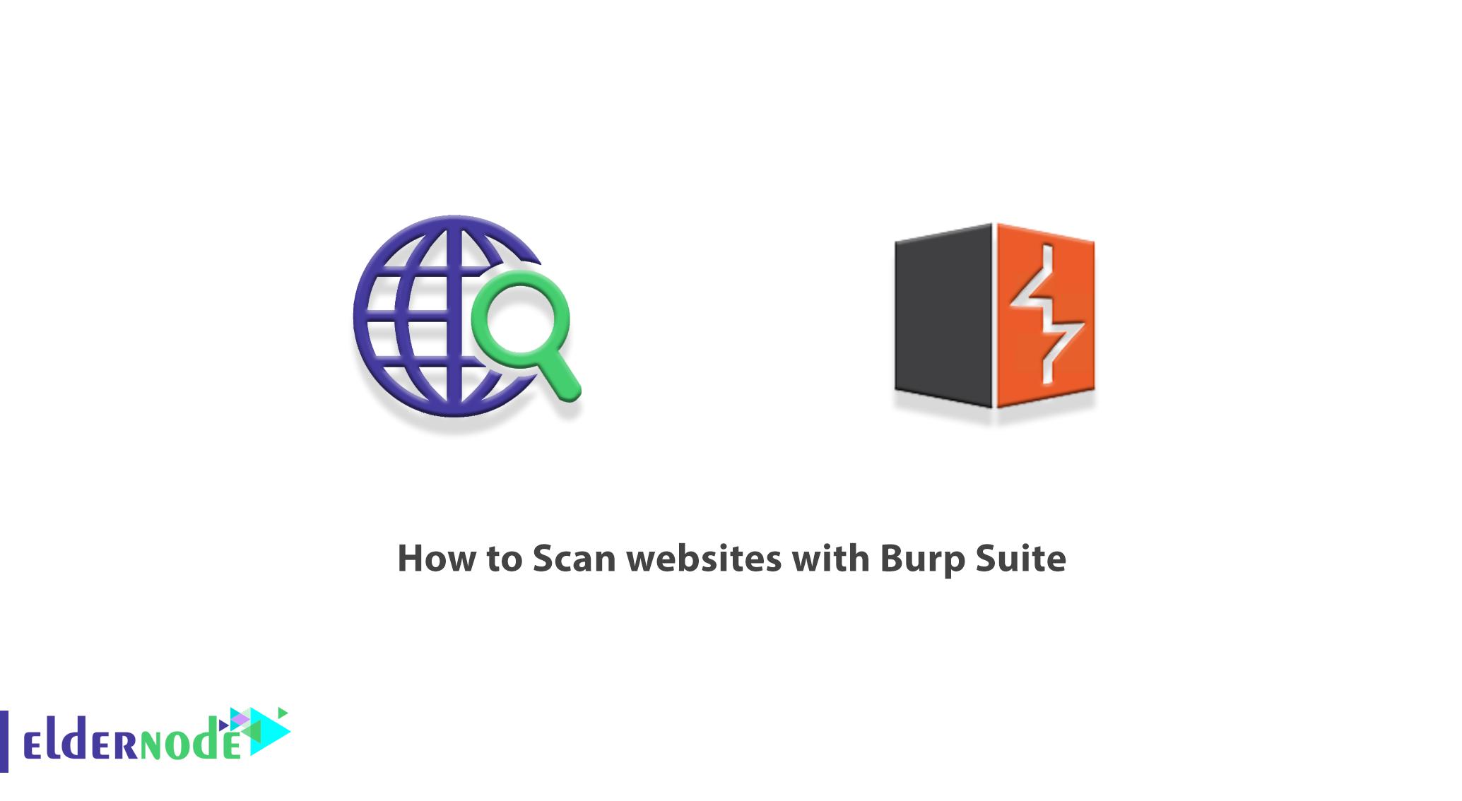 How to Scan websites with Burp Suite