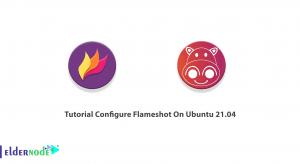 Tutorial Configure Flameshot On Ubuntu 21.04