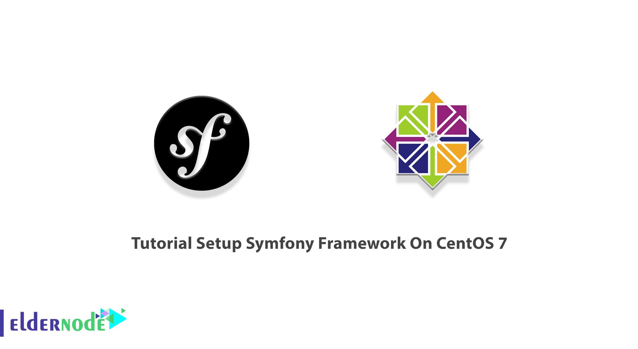 Tutorial Setup Symfony Framework On CentOS 7