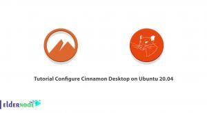 Tutorial Configure Cinnamon Desktop on Ubuntu 20.04