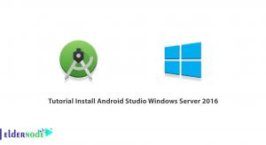 Tutorial Install Android Studio Windows Server 2016