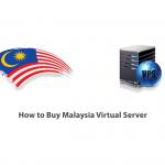 How to Buy Malaysia Virtual Server