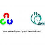 How to Configure OpenCV on Debian 11