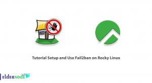 Tutorial Setup and Use Fail2ban on Rocky Linux