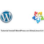 Tutorial Install WordPress on AlmaLinux 8.4