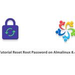 Tutorial Reset Root Password on Almalinux 8.4